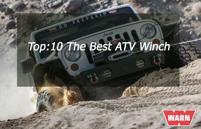 Top 10 The Best ATV Winch - Buying Guide